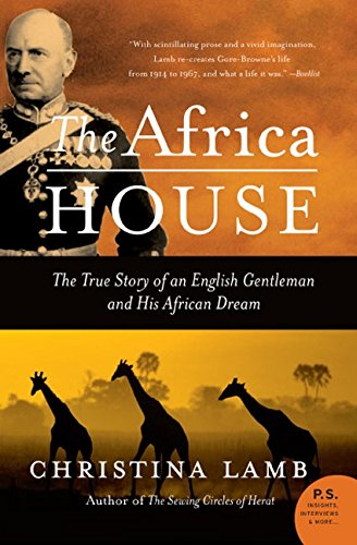 9780060735883: The Africa House: The True Story of an English Gentleman and His African Dream