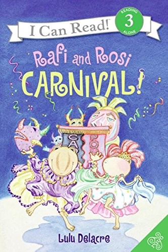 9780060735999: Rafi and Rosi: Carnival! (I Can Read. Level 3)