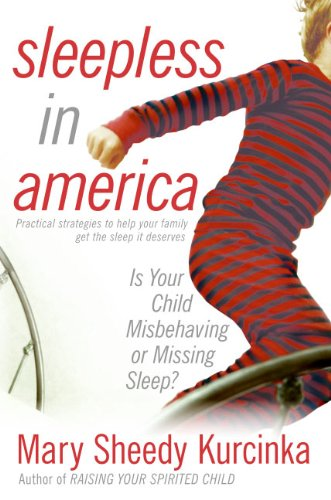 9780060736019: Sleepless in America: Is Your Child Misbehaving or Missing Sleep?