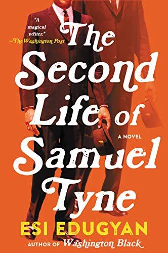 9780060736040: The Second Life of Samuel Tyne