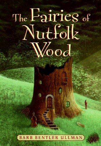 9780060736149: The Fairies of Nutfolk Wood