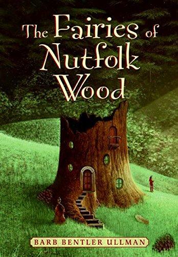 9780060736156: The Fairies of Nutfolk Wood