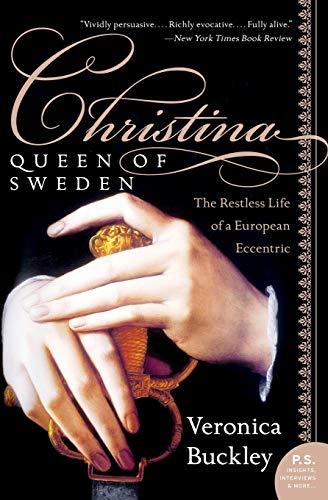 9780060736187: Christina, Queen Of Sweden: The Restless Life Of A European Eccentric