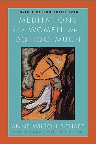 9780060736248: Meditations for Women Who Do Too Much - Revised edition
