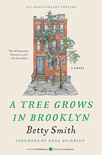 A Tree Grows in Brooklyn.: Betty Smith.