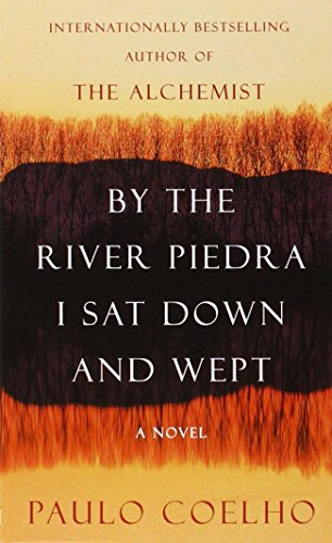 9780060736309: By the River Piedra I Sat Down and Wept