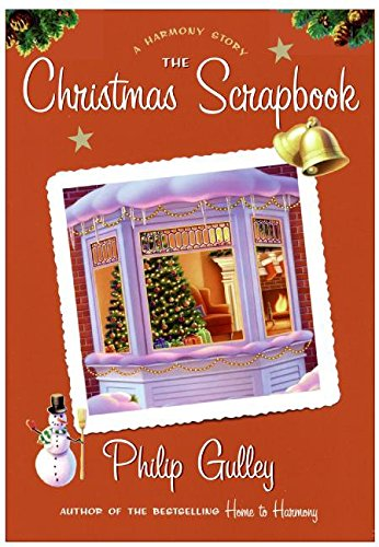 9780060736613: The Christmas Scrapbook: A Harmony Story [With Harmony Scrapbook Stickers] (Harmony Novels)
