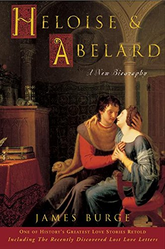 9780060736637: Heloise & Abelard: A New Biography
