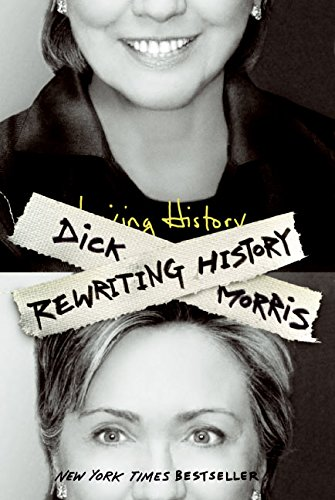 Rewriting History (0060736690) by Dick Morris