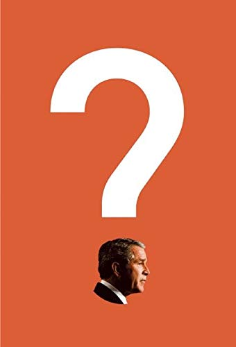 9780060736712: Bush on the Couch: Inside the Mind of the President