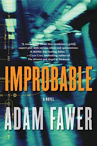 9780060736774: Improbable: A Novel