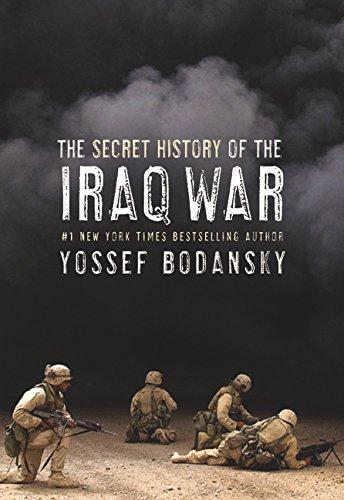 9780060736798: The Secret History of the Iraq War