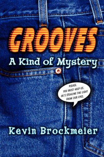 Grooves: A Kind of Mystery: Brockmeier, Kevin