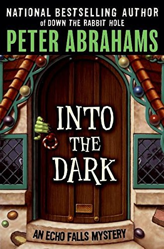 9780060737092: Into the Dark (Echo Falls Mystery)