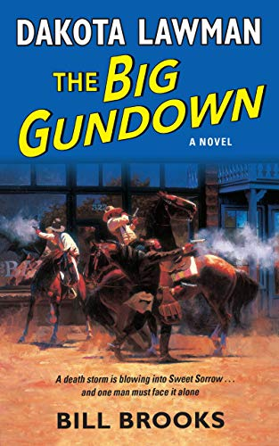 9780060737221: Dakota Lawman: The Big Gundown