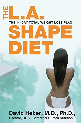 9780060737382: The L.A. Shape Diet: the 14-Day Total Weight Loss Plan