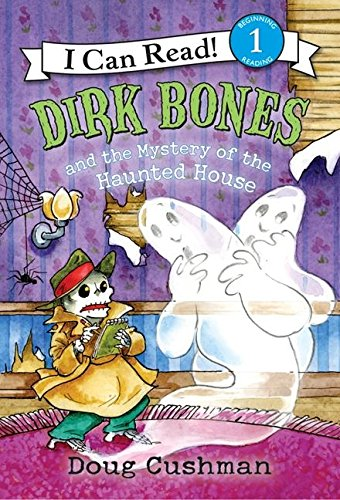 9780060737641: Dirk Bones and the Mystery of the Haunted House (I Can Read Books)