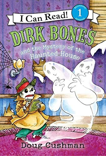 9780060737672: Dirk Bones and the Mystery of the Haunted House (I Can Read Level 1)