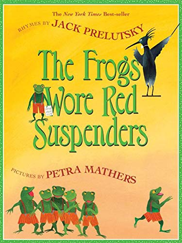 9780060737764: The Frogs Wore Red Suspenders