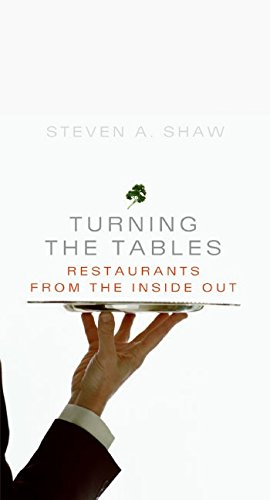 9780060737801: Turning the Tables: Restaurants from the Inside Out