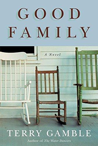 9780060737948: Good Family: A Novel