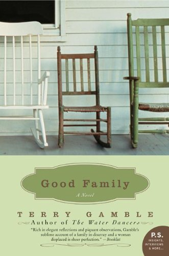 9780060737955: Good Family: A Novel