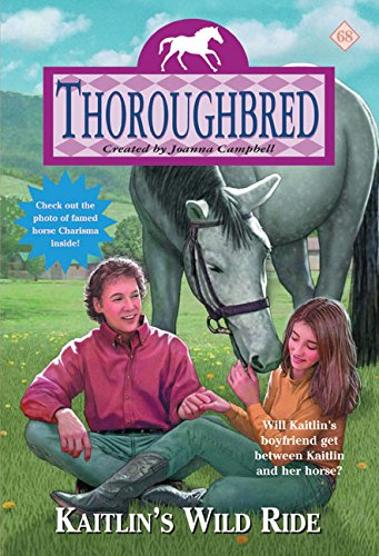 9780060738136: Kaitlin's Wild Ride (Thoroughbred Series #68)