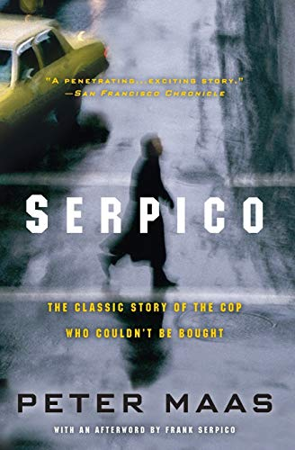 9780060738181: Serpico: The Classic Story of the Cop Who Couldn't Be Bought