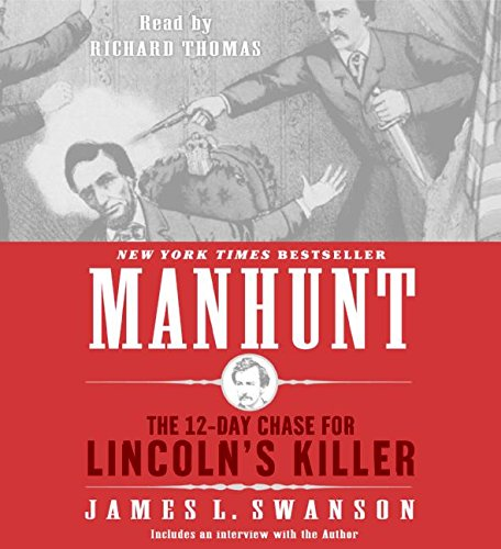 9780060738358: Manhunt CD: The 12-Day Chase for Lincoln's Killer