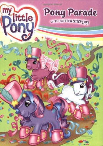 9780060738419: My Little Pony: Pony Parade (My Little Pony (Harper Paperback))