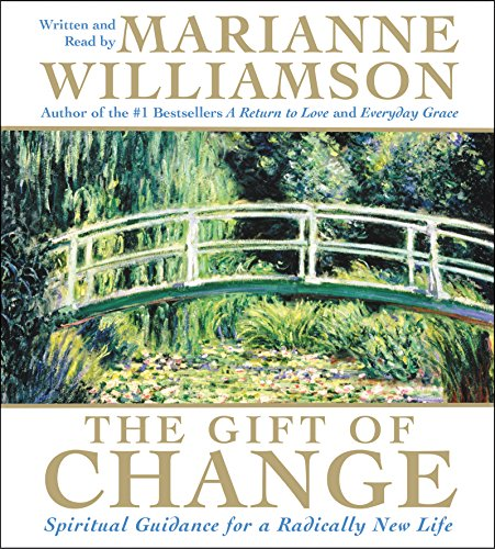 9780060738457: The Gift of Change CD: Spiritual Guidance for a Radically New Life