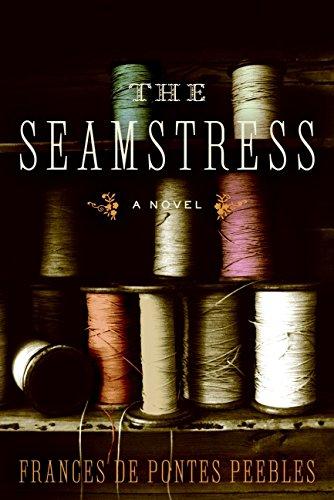 9780060738877: The Seamstress: A Novel