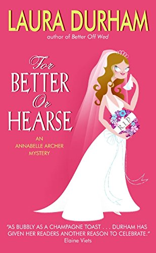 9780060739041: For Better or Hearse: An Annabelle Archer Mystery (Annabelle Archer Mysteries)