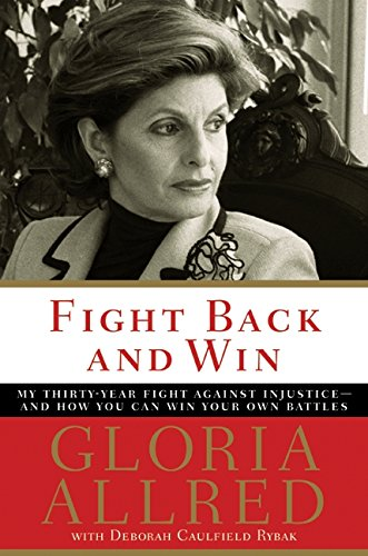 9780060739300: Fight Back and Win: My Thirty-Year Fight Against Injustice--And How You Can Win Your Own Battles