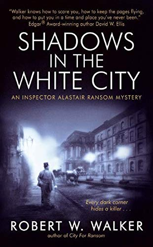 9780060739966: Shadows in the White City: An Inspector Alastair Ransom Mystery (Inspector Alastair Ransom Mysteries)