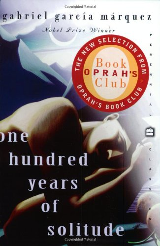 One Hundred Years of Solitude (Oprah's Book: Garcia Marquez, Gabriel