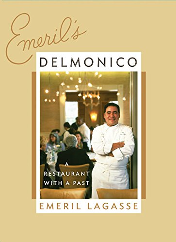 9780060740467: Emeril's Delmonico: A Restaurant with a Past
