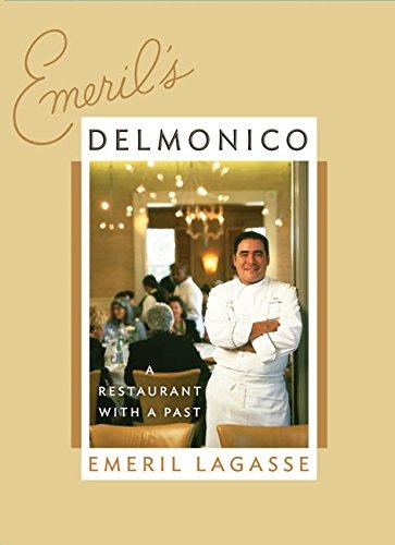 9780060740467: Emeril's Delmonico: A Restaurant with a Past