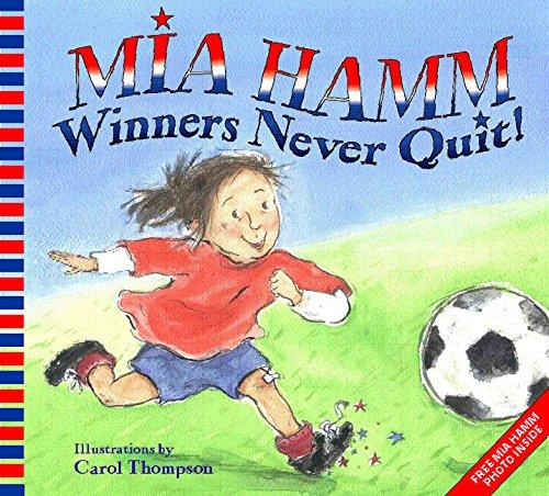 9780060740504: Winners Never Quit!