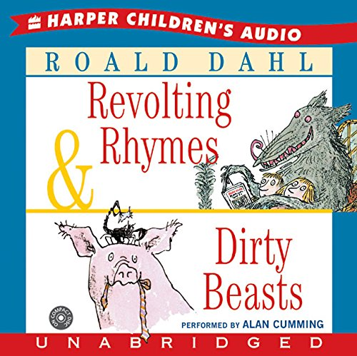 9780060740559: Revolting Rhymes & Dirty Beasts Unabridged CD
