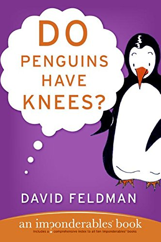9780060740917: Do Penguins Have Knees? An Imponderables Book