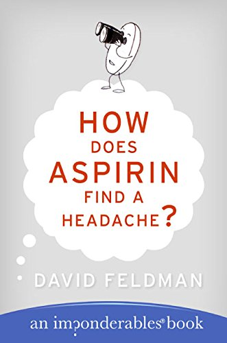 9780060740948: How Does Aspirin Find a Headache? (Imponderables Series)