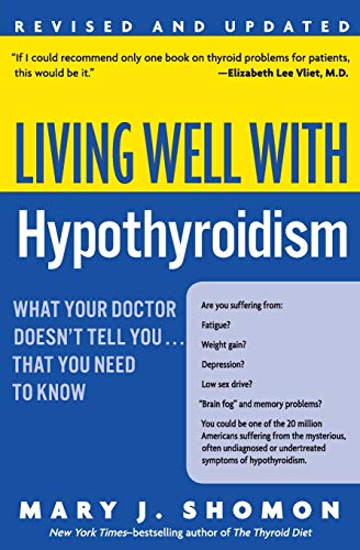 9780060740955: Living Well with Hypothyroidism Rev Ed: What Your Doctor Doesn't Tell You... that You Need to Know (Living Well (Collins))