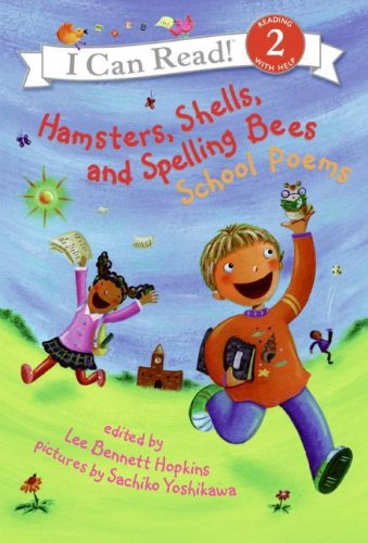 9780060741136: Hamsters, Shells, and Spelling Bees: School Poems (I Can Read Book 2)
