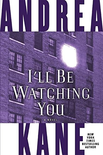 9780060741303: I'll Be Watching You: A Novel