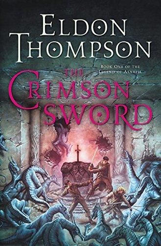 9780060741501: The Crimson Sword (Legend of Asahiel, Book 1)