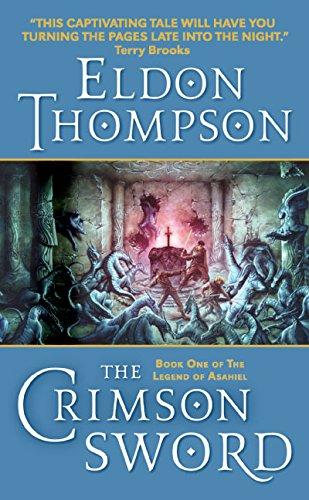 9780060741518: The Crimson Sword (Legend of Asahiel, Book 1)