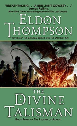 9780060741556: The Divine Talisman: Book Three of the Legend of Asahiel (The Legend of Asahiel Series)
