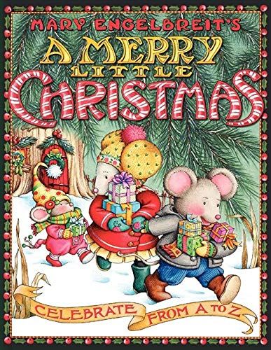 9780060741600: Mary Engelbreit's a Merry Little Christmas: Celebrate from A to Z