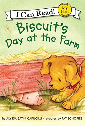 9780060741686: Biscuit's Day at the Farm (My First I Can Read)